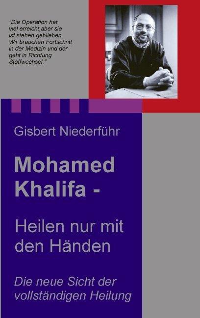 Mohamed Khalifa - Heilen nur mit den Händen als Buch