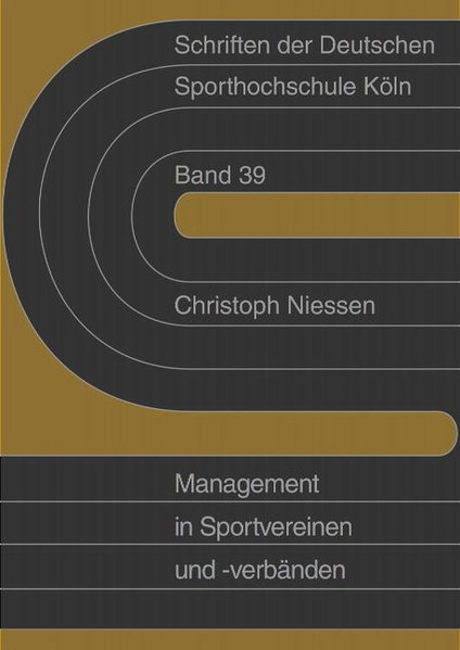 Sportmanagement in Sportvereinen und -verbänden als Buch