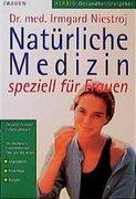 Natürliche Medizin für Frauen