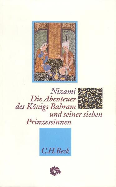 Die Abenteuer des Königs Bahram und seiner sieben Prinzessinnen als Buch