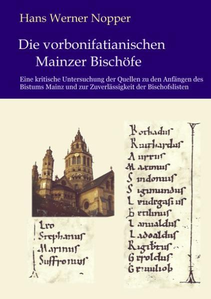 Die vorbonifatianischen Mainzer Bischöfe als Buch