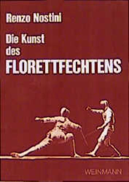 Die Kunst des Florettfechtens als Buch