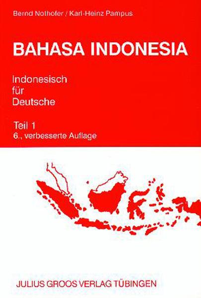 Bahasa Indonesia. Indonesisch für Deutsche 1 als Buch