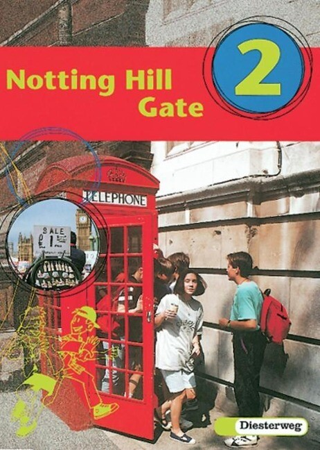 Notting Hill Gate 2. Gesamtschule. Neubearbeitung. Textbook als Buch
