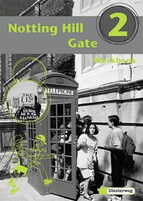 Notting Hill Gate 2. Gesamtschule. Neubearbeitung. Workbook als Buch