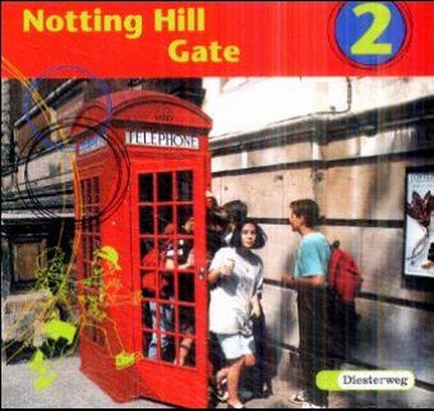 Notting Hill Gate 2. Gesamtschule. Neubearbeitung. 2 CDs als Hörbuch