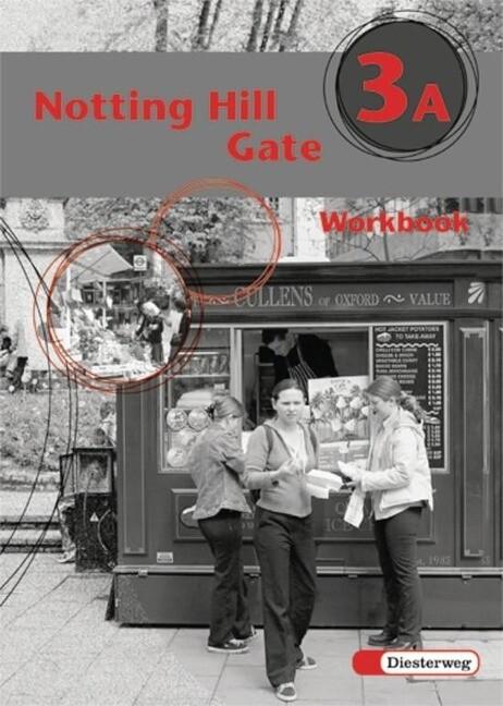 Notting Hill Gate 3 A. Gesamtschule. Neubearbeitung. Workbook als Buch