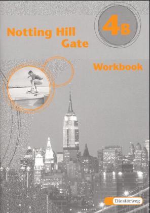 Notting Hill Gate 4 B. Workbook als Buch