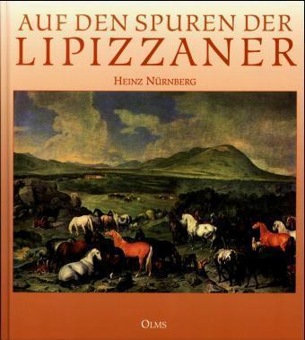 Auf den Spuren der Lipizzaner als Buch
