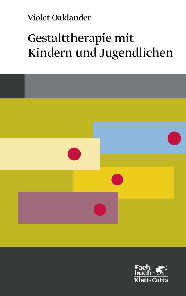 Gestalttherapie mit Kindern und Jugendlichen als Buch