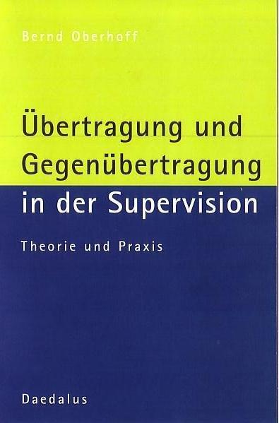Übertragung und Gegenübertragung in der Supervision als Buch