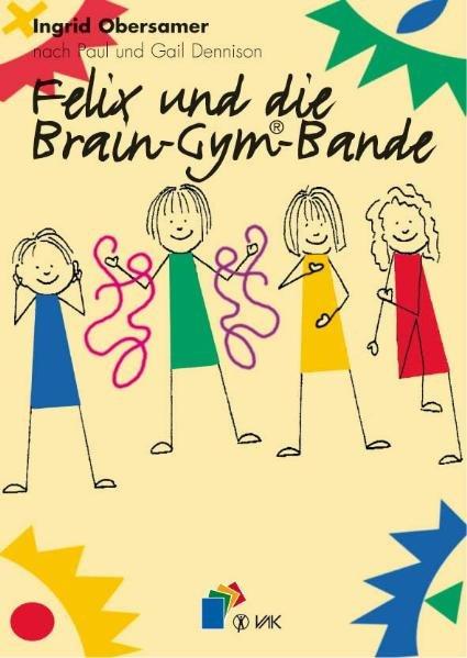 Felix und die Brain-Gym-Bande als Buch