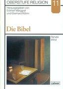 Oberstufe Religion 11. Die Bibel. Schülerheft