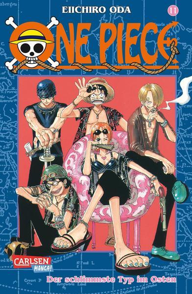 One Piece 11. Der schlimmste Typ im Osten als Buch (kartoniert)