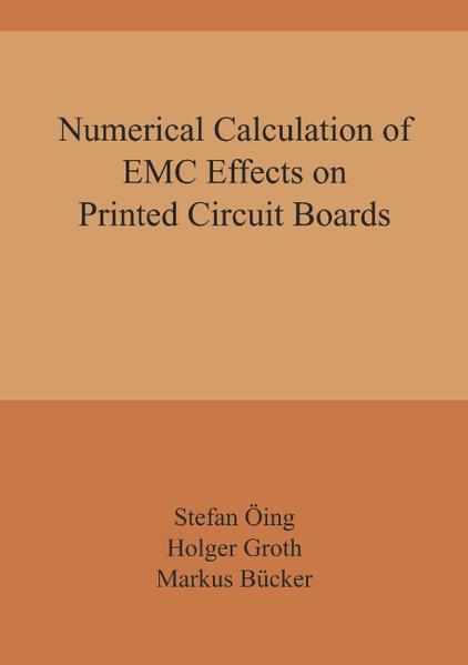Numerical Calculation of EMC Effects on Printed Circuit Boards als Buch