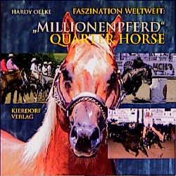 Millionenpferd Quarter Horse als Buch