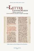 de Letter Levend Maken: Opstellen Aangeboden Aan Guido de Baere Bij Zijn Zeventigste Verjaardag