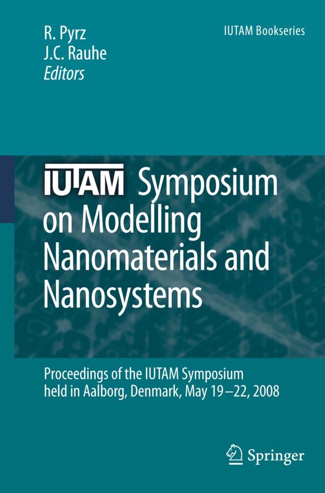 IUTAM Symposium on Modelling Nanomaterials and Nanosystems als Buch von