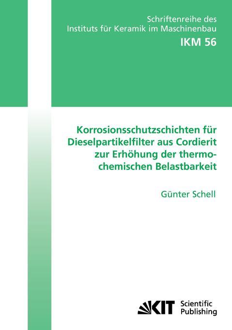 Korrosionsschutzschichten für Dieselpartikelfil...