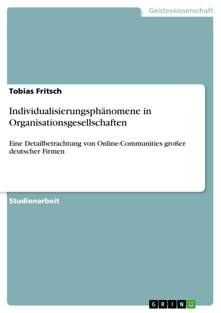 Individualisierungsphänomene in Organisationsge...