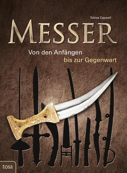 Messer als Buch von Tobias Capwell