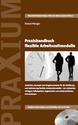 Praxishandbuch flexible Arbeitszeitmodelle