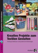 Kreative Projekte zum Textilen Gestalten