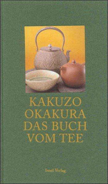 Das Buch vom Tee. Sonderausgabe als Taschenbuch