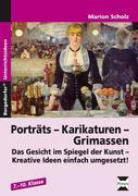 Porträts - Karikaturen - Grimassen