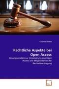 Rechtliche Aspekte bei Open Access