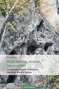 Wilde Höhlen, Grotten, Felsennester