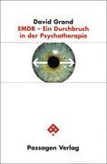 EMDR - Ein Durchbruch in der Psychotherapie