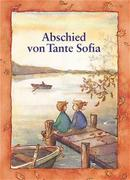 Abschied von Tante Sofia