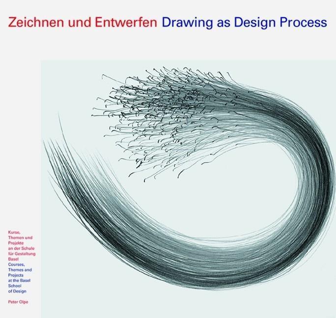 Zeichnen und Entwerfen/Drawing as Design Process als Buch