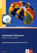 Lambacher Schweizer. 11. und 12. Schuljahr. Gesamtband mit CAS. Schülerbuch und CD-ROM. Thüringen