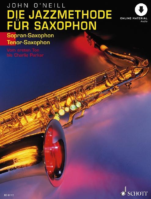 Die Jazzmethode für Saxophon. Inkl. CD. Ausgabe für Tenorsaxophon als Buch