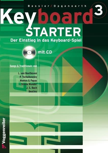 Keyboard-Starter III. Mit CD als Buch (gebunden)