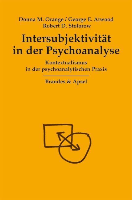 Intersubjektivität in der Psychoanalyse als Buch