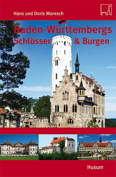 Baden-Württembergs Schlösser & Burgen als Buch ...
