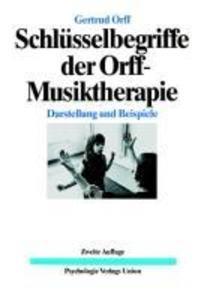 Schlüsselbegriffe der Orff-Musiktherapie als Buch
