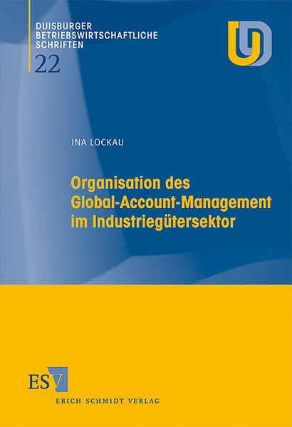 Organisation des Global-Account-Management im Industiegütersektor als Buch