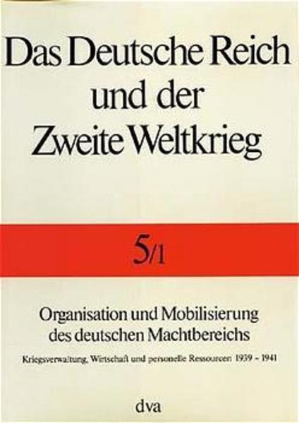 Organisation und Mobilisierung des deutschen Machtbereichs als Buch