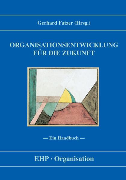 Organisationsentwicklung für die Zukunft als Buch