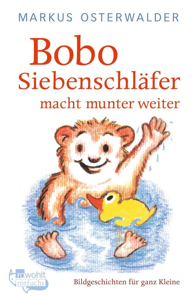 Bobo Siebenschläfer macht munter weiter als Taschenbuch