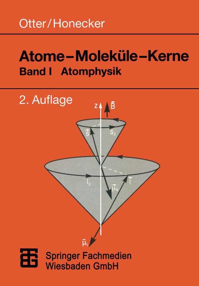Atome - Moleküle - Kerne als Buch