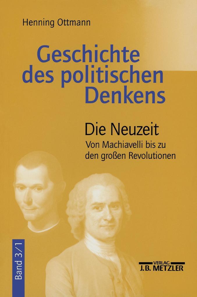 Geschichte des politische Denkens 3/1. Die Neuzeit als Buch
