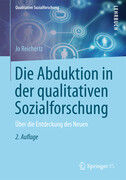 Die Abduktion in der qualitativen Sozialforschung