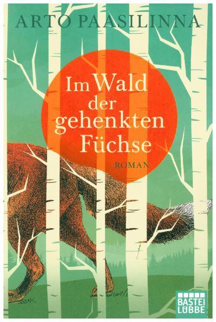 Im Wald der gehenkten Füchse als Taschenbuch