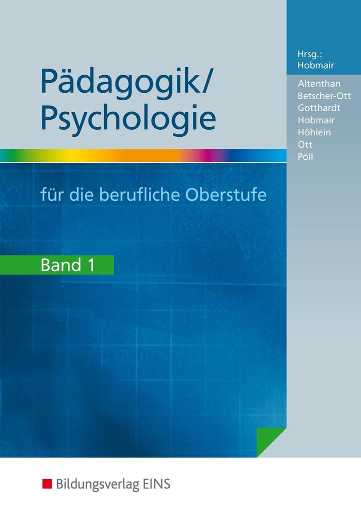 Pädagogik/Psychologie. Bd.1 als Buch