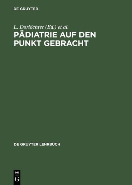 Pädiatrie auf den Punkt gebracht als Buch